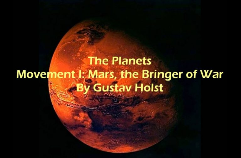 "The Planets - ""Mars, The Bringer Of War'' By Gustav Holst"